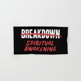 Breakdown Spiritual Awakening Hand & Bath Towel