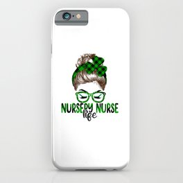 Lucky Nursery Nurse St Patricks Day Irish Shamrock Nurse iPhone Case