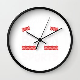 Racquetball is the Bacon of Sports Funny Wall Clock