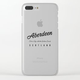 "Aberdeen ""Silver City with the Golden Sands"" Scotland Clear iPhone Case"