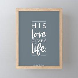 His Love Gives Life | John 10:10-11 | Sky Blue Framed Mini Art Print