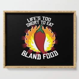 Lifes Too Short Bland Food Pepperoni Hot Serving Tray