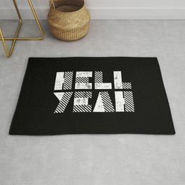 Hell Yeah Letterpress Motivational Poster in Black and White Typography Rug