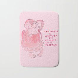The world is whatever Bath Mat