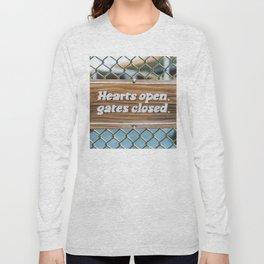 Hearts Open, Gates Closed Long Sleeve T-shirt