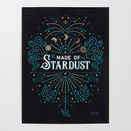 Made of Stardust – Blue & Black Palette Poster