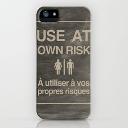 Use At Own Risk - English / French iPhone Case