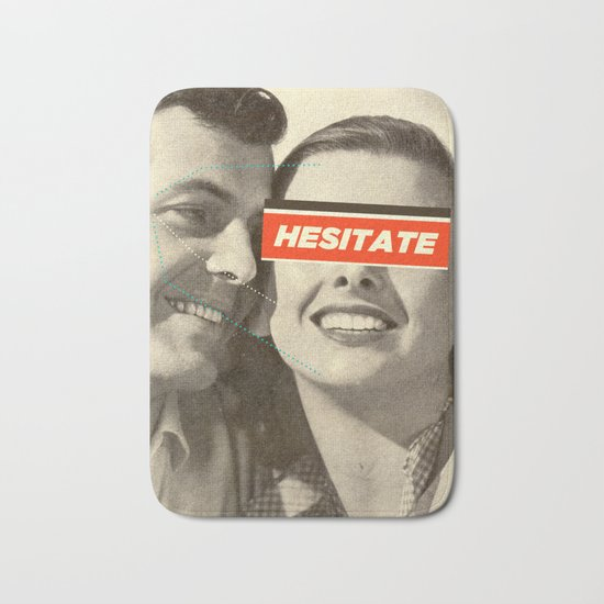 Hesitate Bath Mat