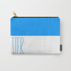 Be Better Carry-All Pouch