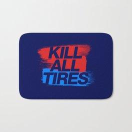 Kill All Tires v3 HQvector Bath Mat