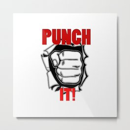 Punch It Metal Print