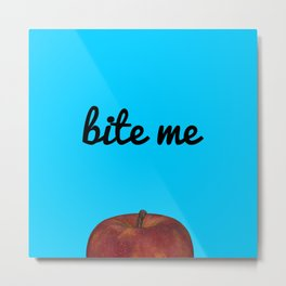 Bite Me - Blue Background Metal Print