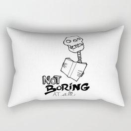 Not boring at all Rectangular Pillow