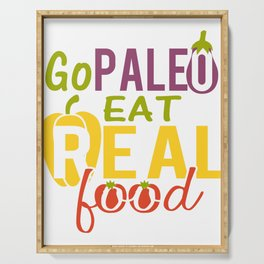 Paleo Diet- Go Paleo Eat Real Food  Serving Tray