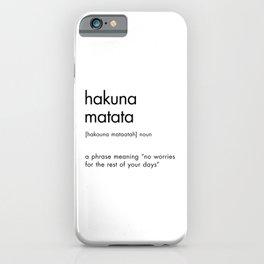Hakuna Matata iPhone Case