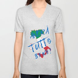 Italy - Andra Tutto Bene! Everything Will Be All Right Unisex V-Neck