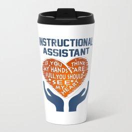 Instructional Assistant Travel Mug