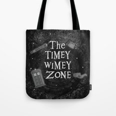 The Timey Wimey Zone Tote Bag