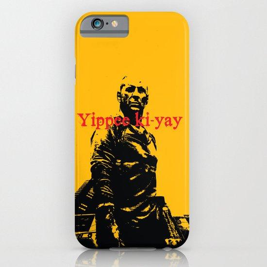 Yippee ki-yay iPhone & iPod Case
