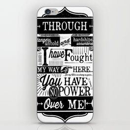 Labyrinth Quote You Have No Power Over Me iPhone Skin