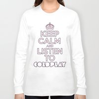 "coldplay Long Sleeve T-shirts featuring ""Keep Calm and Listen to Coldplay""-Union Jack by Fabfari"