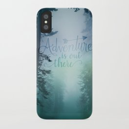 Adventure is out there in the woods iPhone Case