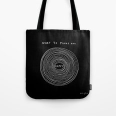 What to focus on - Happy (on black) Tote Bag