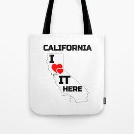 California i love it here Tote Bag