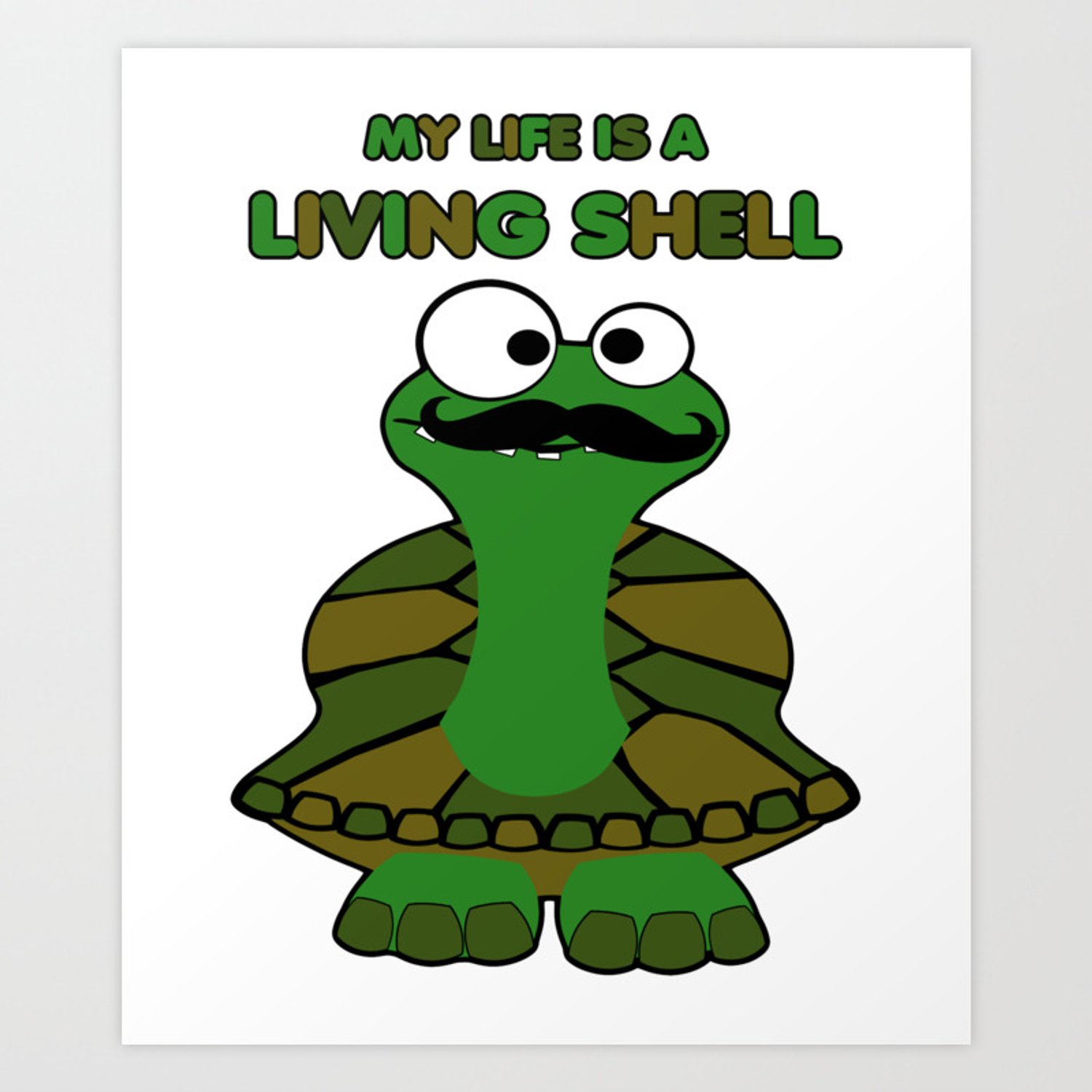 Funny Mustache Turtle Living Shell Art Print By Jerrylambert
