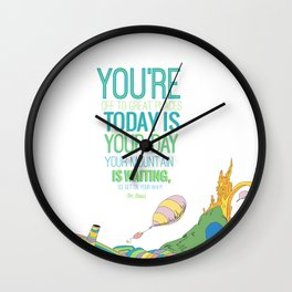 YOUR MOUNTAIN IS WAITING.. DR. SEUSS, OH THE PLACES YOU'LL GO  Wall Clock