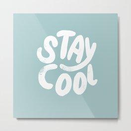 Stay Cool Vintage Pale Blue Metal Print