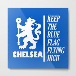 Slogan: Chelsea Metal Print