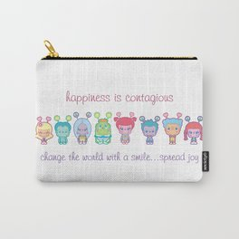 Happiness Is Contagious Carry-All Pouch