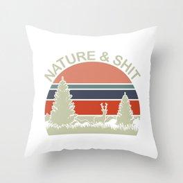 "Retro  Shooting Tee For Hunters Saying ""Nature & Shit"" T-shirt Design Hunting Rifle Deer Mountains Throw Pillow"