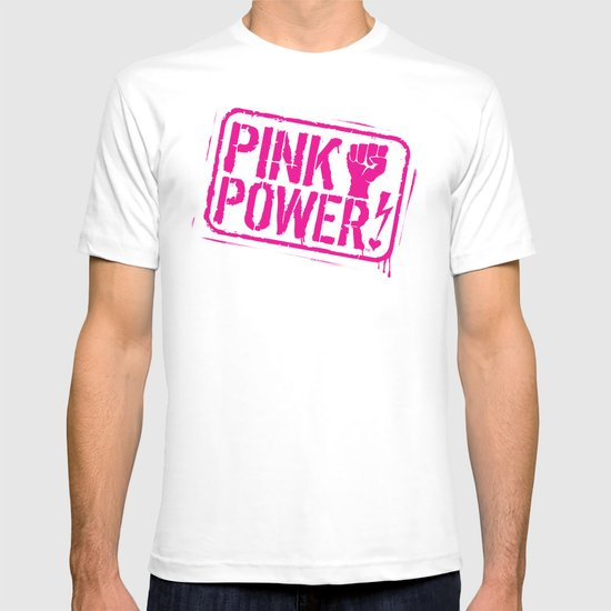 Pink Power! T-shirt