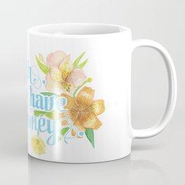 Profanity Flowers #2: B*TCH BETTER HAVE MY MONEY  Coffee Mug