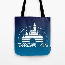 Dream On Tote Bag