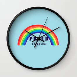 Proud to be me Wall Clock