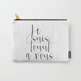 Love Quote Je Suis Tout A Vous Anniversary Gift For Him For Her Wall Quote Quote Art C'est La Vie Carry-All Pouch