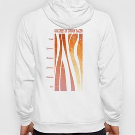 6 Degrees of Cookin' Bacon Hoody