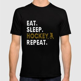 Eat Sleep Repeat Hockey Funny Quote product T-shirt
