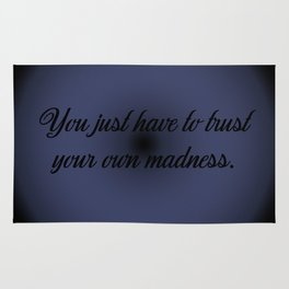 Trust Your Madness Rug