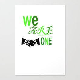 togetherness we are one design Canvas Print