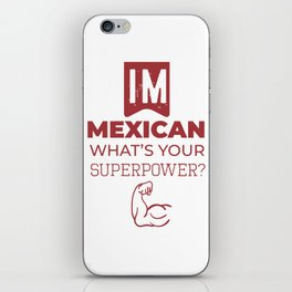 Mexislang! - IM MEXICAN iPhone Skin