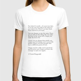 for what it's worth - fitzgerald quote T-shirt