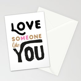 Love someone like you - LOVE ME / LOVE YOU Stationery Cards
