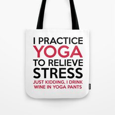 Yoga Pants Funny Quote Tote Bag