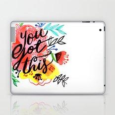 You got this! Laptop & iPad Skin