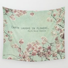 The Earth Laughs in Flowers Wall Tapestry