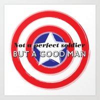 Not a Perfect Soldier, but a Good Man Art Print